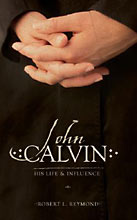 Image for John Calvin: His Life and Influence.