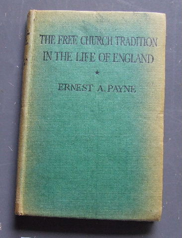 Image for The Free Church Tradition in the Life of England.