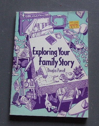 Image for Exploring Your Family Story.