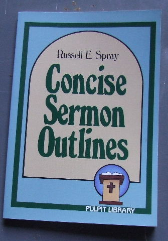 Concise Sermon Outlines (Pulpit library)