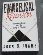 Image for Evangelical Reunion. Denominations and the Body of Christ.