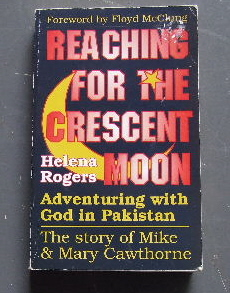 Image for Reaching for the Crescent Moon  The Michael and Mary Cawthorne Story
