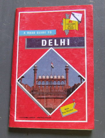 Image for A Road Guide to Delhi (Discover India series / TTK Maps).