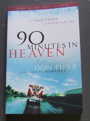 Image for 90 Minutes in Heaven: A True Story of Death & Life.