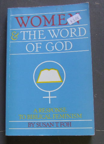 Image for Women and the Word of God: A Response to Biblical Feminism.