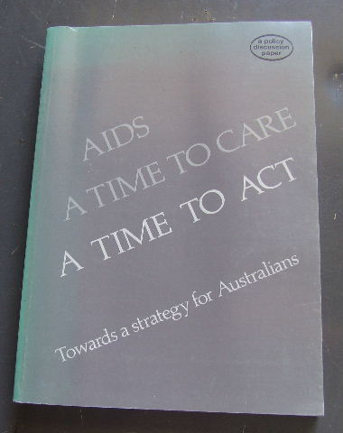 Image for AIDS: A time to care, a time to act : towards a strategy for Australians (Policy discussion paper).