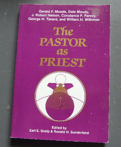 Image for The Pastor As Priest (Pastoral Ministry Series).