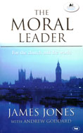 Image for The Moral Leader: For the Church and the World   (London lectures in contemporary Christianity)