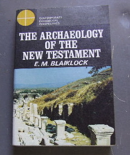 Image for The Archaeology of the New Testament.