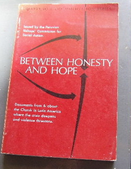 Image for Between Honesty and Hope: Documents from and about the Church in Latin America. Issued at Lima by the Peruvian Bishops' Commission for Social Action  Translated by John Dury