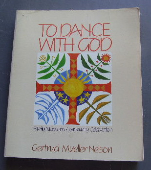 Image for To Dance With God: Family Ritual and Community Celebration.