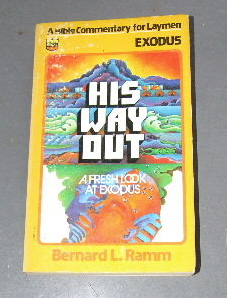Image for His Way Out. A Fresh Look at Exodus.