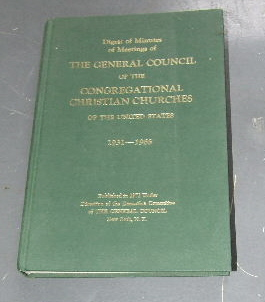 Image for Digest of Minutes of Meetings of the General Council of the Congretional Christian Churches of the United States 1931 - 1965.