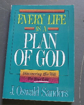 Image for Every Life Is a Plan of God: Discovering His Will for Your Life.
