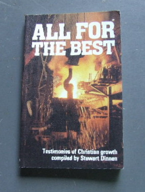 Image for All for the Best: Testimonies of Christian Growth.