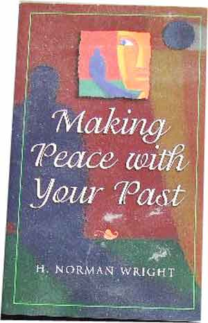 Image for Making Peace with Your Past.