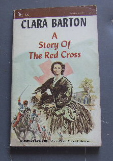 Image for Clara Barton  A Story of The Red Cross
