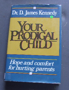 Image for Your Prodigal Child  Hope & Comfort for hurting Parents