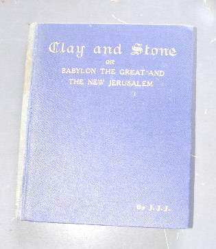 Image for Clay & Stone  Babylon the Great & the New Jerusalem
