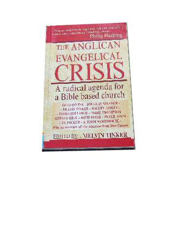 Image for The Anglican Evangelical Crisis: