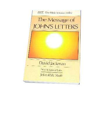 Image for The Message of John's Letters.