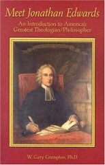 Image for Meet Jonathan Edwards  An Introduction to America's Greatest Theologian/Philosopher