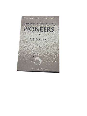 Image for Pioneers: Some Nineteenth Century Leaders.