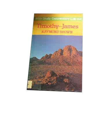 Image for Timothy - James  Bible Study Commentary