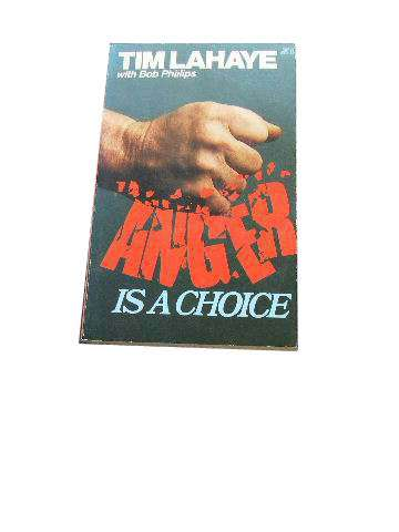 Image for Anger is a Choice.