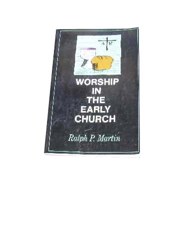 Image for Worship in the Early Church.
