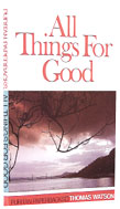 Image for All Things For Good.