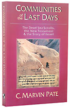 Image for Communities of the Last Days: The Dead Sea Scrolls and the New Testament.