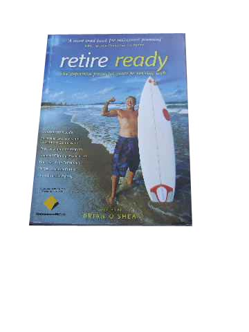Image for Retire Ready: The Definitive Financial Guide to Retiring Well.