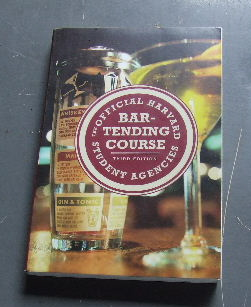 Image for The Official Harvard Student Agencies Bartending Course, 3rd Edition.