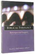 Image for Biblical Theology: Retrospect and Prospect.