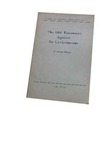 Image for The Old Testament Against Its Environment  (Studies in Biblical Theology No 2)