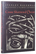Image for Cross-Shattered Christ: Meditations on the Seven Last Words.