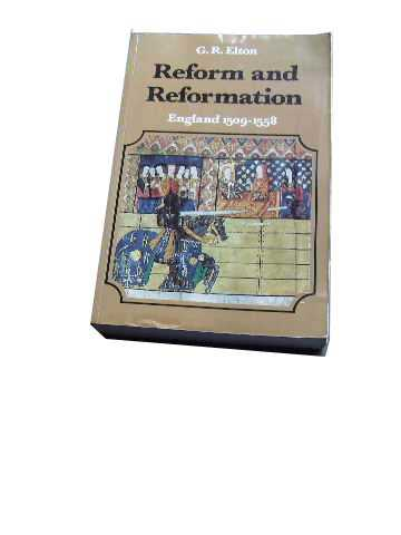 Image for Reform and Reformation: England, 1509-58  (The New History of England 2)