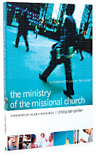 Image for Ministry of the Missional Church, The: A Community Led by the Spirit.