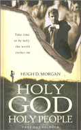 Image for Holy God, Holy People: Take Time to Be Holy, the World Rushes on [With CD].