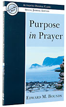Image for Purpose in Prayer (Authentic Original Classic)  Special Journal Edition