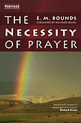 Image for The Necessity Of Prayer.