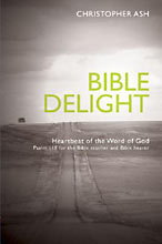 Image for Bible Delight: Heartbeat of the word of God.