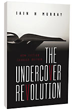 Image for The Undercover Revolution.