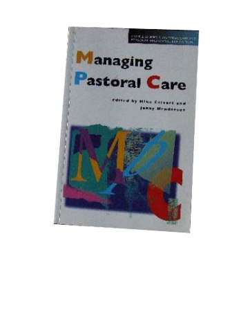 Image for Managing Pastoral Care  Studies in pastrol care & personal & social education