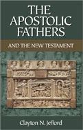 Image for The Apostolic Fathers And the New Testament.