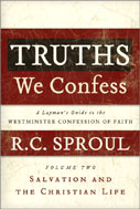 Image for Truths We Confess. Volume 3: The State, the Family, the Church, and Last Things (Chapters 23-33 of the Confession)  A Layman's Guide to the Westminster Confession