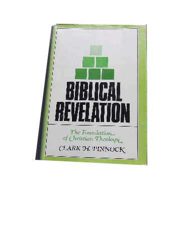 Image for Biblical Revelation  The Foundation of Christian Theology