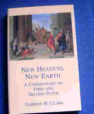 Image for New Heavens, New Earth. A Commentary on First and Second Peter.