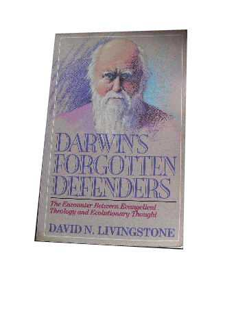 Image for Darwin's Forgotten Defenders  The Encounter Between Evangelical Theology and Evolutionary Thought